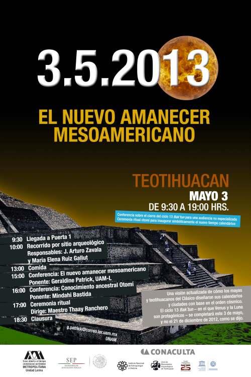 3 de mayo de 2013, el Nuevo Amanecer Mesoamericano